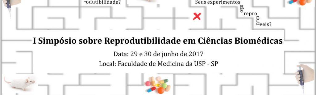 I Simpósio sobre Reprodutibilidade em Ciências Biomédicas